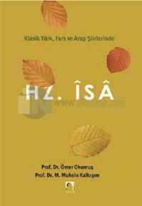Hz. İsa - Klasik Türk, Fars ve Arap Şiirlerinde