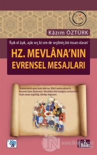 Hz. Mevlana'nın Evrensel Mesajları