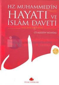 Hz. Muhammed'in (s.a.v.) Hayatı ve İslam Daveti (2 Cilt Takım)