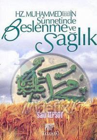 Hz.Muhammedin Sünnetinde Beslenme ve Sağlık