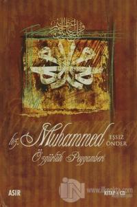 Hz. Muhammed Özgürlük Peygamberi (Ciltli)