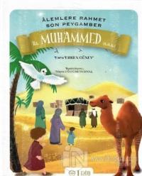 Hz. Muhammed (s.a.s) - Alemlere Rahmet Son Peygamber (Ciltli)
