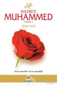 Hz. Muhammed (s.a.v.) Siyer-i Nebi
