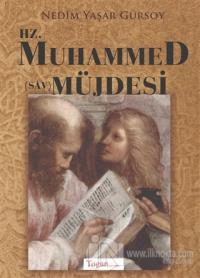 Hz. Muhammed (Sav) Müjdesi Nedim Yaşar Gürsoy