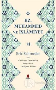 Hz. Muhammed ve İslamiyet (Ciltli)