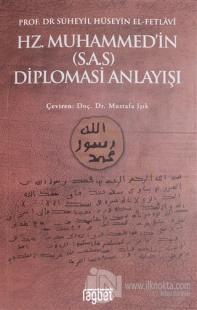 Hz. Muhammed'in (S.A.S) Diplomasi Anlayışı
