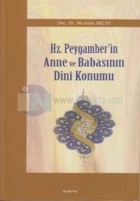 Hz. Peygamber'in Anne ve Babasının Dini Konumu