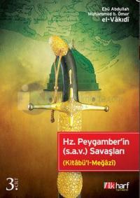 Hz. Peygamber'in (s.a.v.) Savaşları - 3. Cilt