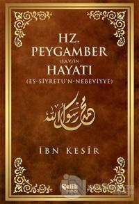 Hz. Peygamber (s.a.v.)'in Hayatı (Ciltli - Şamua)