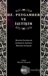 Hz. Peygamber ve İletişim Mustafa Öztoprak