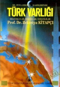 Hz. Peygamberin Hadislerinde Türk VarlığıSelçuklular, Moğollar, Osmanlılar