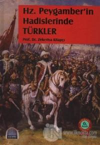 Hz. Peygamber'in Hadislerinde Türkler (Ciltli)