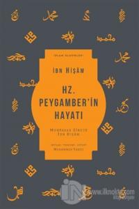 Hz. Peygamber'in Hayatı (Ciltli)