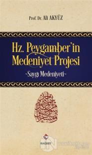 Hz. Peygamber'in Medeniyet Projesi