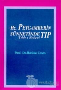 Hz. Peygamber'in Sünnetinde Tıp (Tıbb-ı Nebevi) %25 indirimli İbrahim
