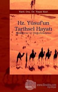 Hz. Yusuf'un Tarihsel Hayatı