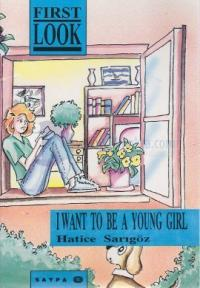 I Want To Be A Young Girl
