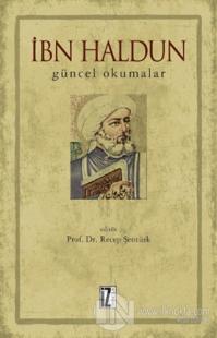 İbn Haldun - Güncel Okumalar