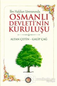İbn Haldun Umranında Osmanlı Devleti'nin Kuruluşu %10 indirimli Galip