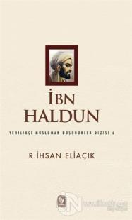 İbn Haldun R.İhsan Eliaçık
