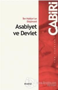 İbn Haldun'un Düşüncesi Asabiyet ve Devlet