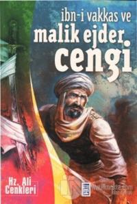 İbn-i Vakkas ve Malik Ejder Cengi
