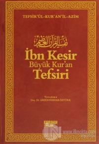 İbn Kesir Büyük Kur'an Tefsiri (10 Cilt Takım) (Ciltli)