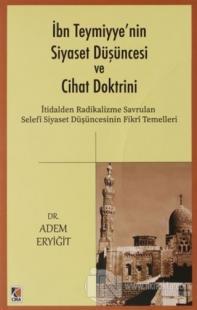 İbn Teymiyye'nin Siyaset Düşüncesi ve Cihat Doktrini