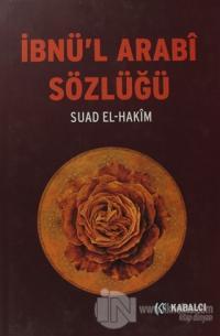 İbnü'l Arabi Sözlüğü (Ciltli)