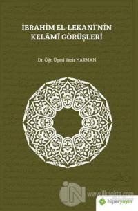 İbrahim El-Lekani'nin Kelami Görüşleri