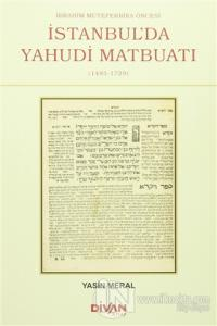 İbrahim Mütefferika Öncesi İstanbul'da Yahudi Matbuatı