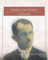 İbrahim Necmi Dilmen %10 indirimli Celal Demir