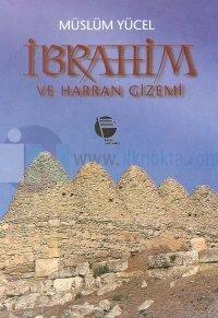 İbrahim ve Harran Gizemi-Sin Mabedi ve Sabiilik
