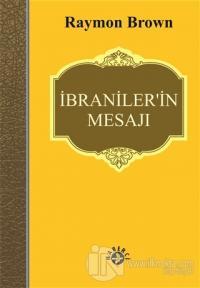 İbraniler'in Mesajı