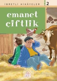 İbretli Hikayeler 2 Emanet Çiftlik