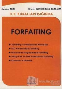 ICC Kuralları Işığında Forfaiting