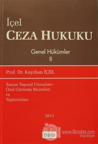 İçel Ceza Hukuku Genel Hükümler 2. Kitap