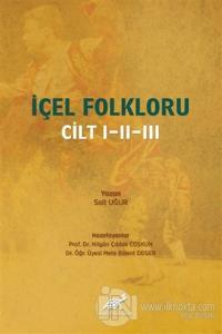 İçel Folkloru Cilt 1-2-3 (Ciltli) Sait Uğur
