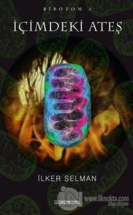 İçimdeki Ateş - Ribozom 3