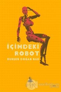 İçimdeki Robot %18 indirimli Ruhşen Doğan Nar