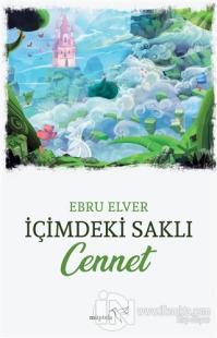 İçimdeki Saklı Cennet Ebru Elver