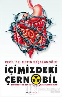 İçimizdeki Çernobil Metin Başaranoğlu