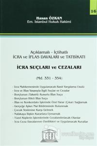 İcra Suçları ve Cezaları - Seri 16 (Madde 331 - 354) Hasan Özkan