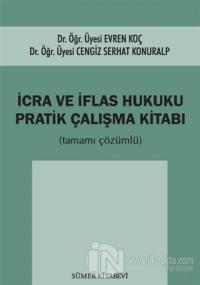 İcra ve İflas Hukuku Pratik Çalışma Kitabı