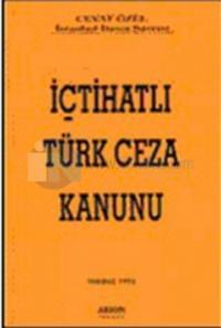 İçtihatlı Türk Ceza Kanunu