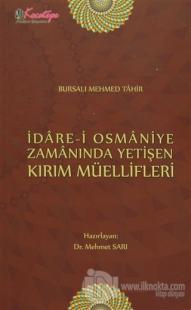 İdare-i Osmaniye Zamanında Yetişen Kırım Müellifleri