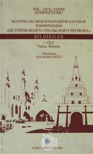 İdil - Ural Tarihi Sempozyumu 1.Cilt (Ciltli) Kolektif
