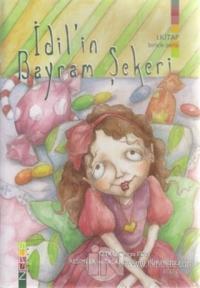İdil'in Bayram Şekeri 1. Kitap