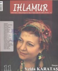 Ihlamur Dergisi Sayı 11 - Dosya: Yelda Karataş