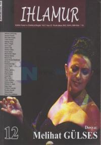 Ihlamur Dergisi Sayı 12 - Dosya: Melihat Gülses